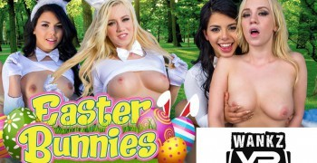 threesome reviews whole lotta easter bunnies wankzvr vr porn blog virtual reality