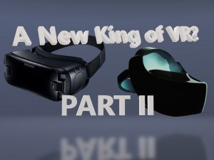 king of vr 2 gear vr htc stand alone samsung htc vr blog virtual reality