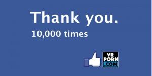 VRPorn.com Surpasses 10,000 Fans on Facebook VR Porn Blog virtual reality