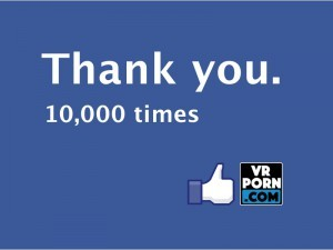 VRPorn.com Surpasses 10,000 Fans on Facebook VR Porn Blog virtual reality